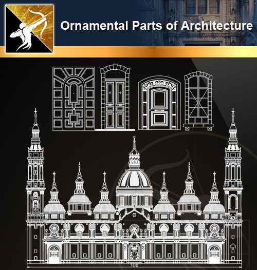★【Ornamental Parts of Architecture -Decoration Element CAD Blocks V.3】@Autocad Decoration Blocks,Drawings,CAD Details,Elevation